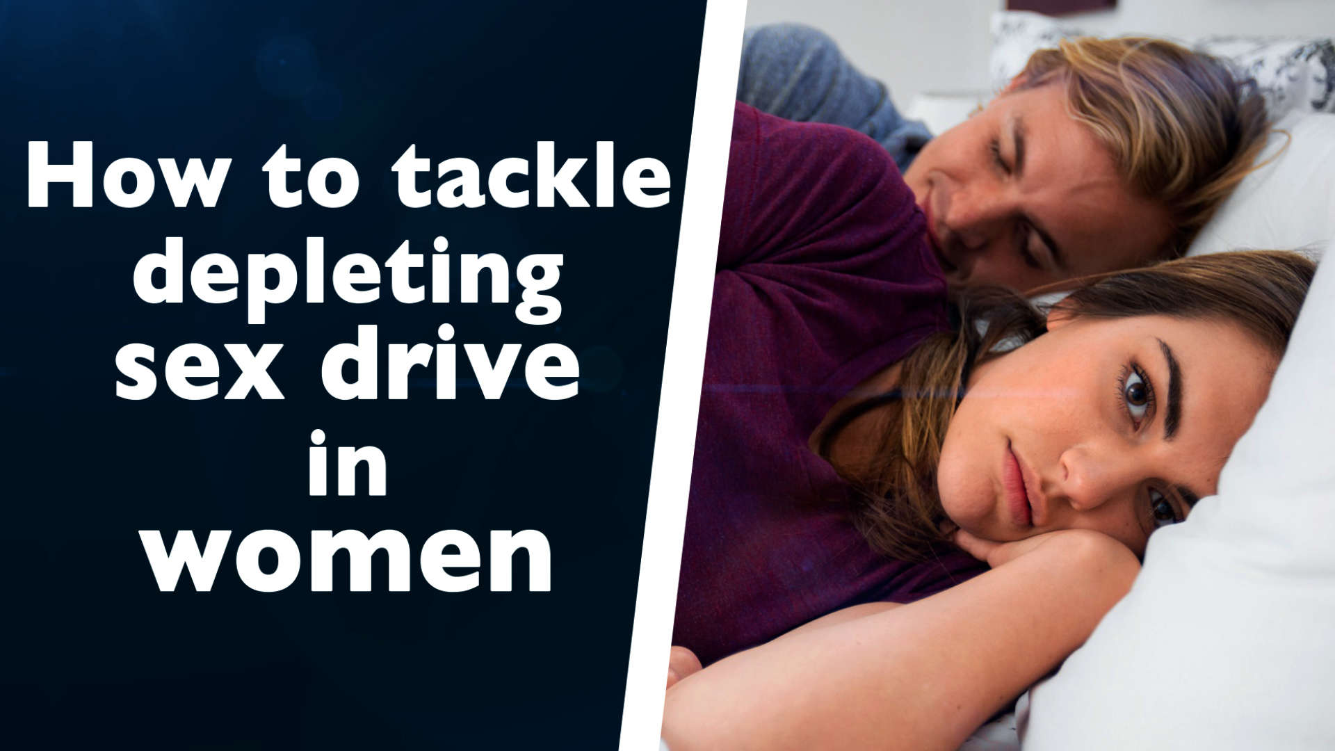 how-to-tackle-depleting-sex-drive-in-women
