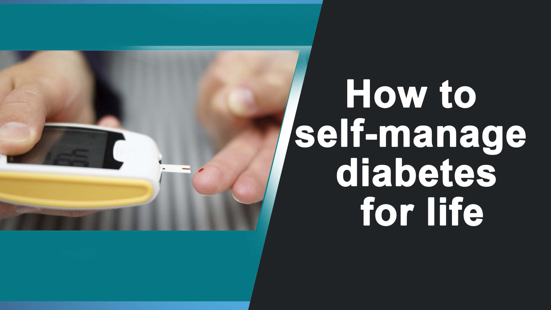how-to-self-manage-diabetes-for-life