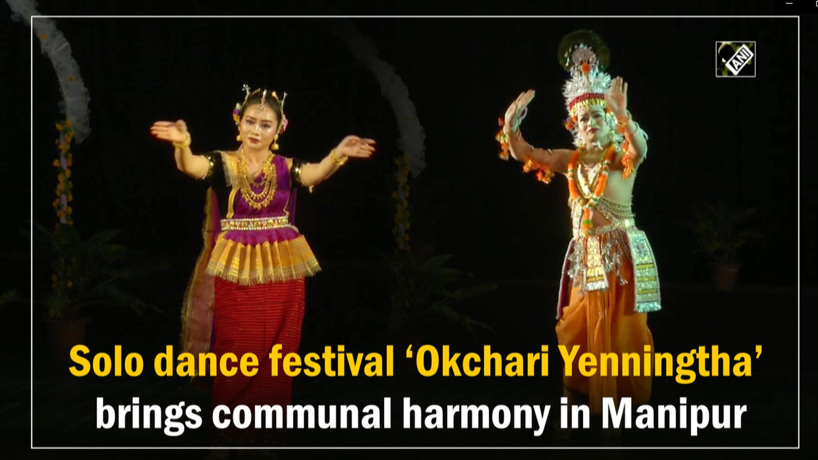 solo-dance-festival-okchari-yenningtha-brings-communal-harmony-in-manipur