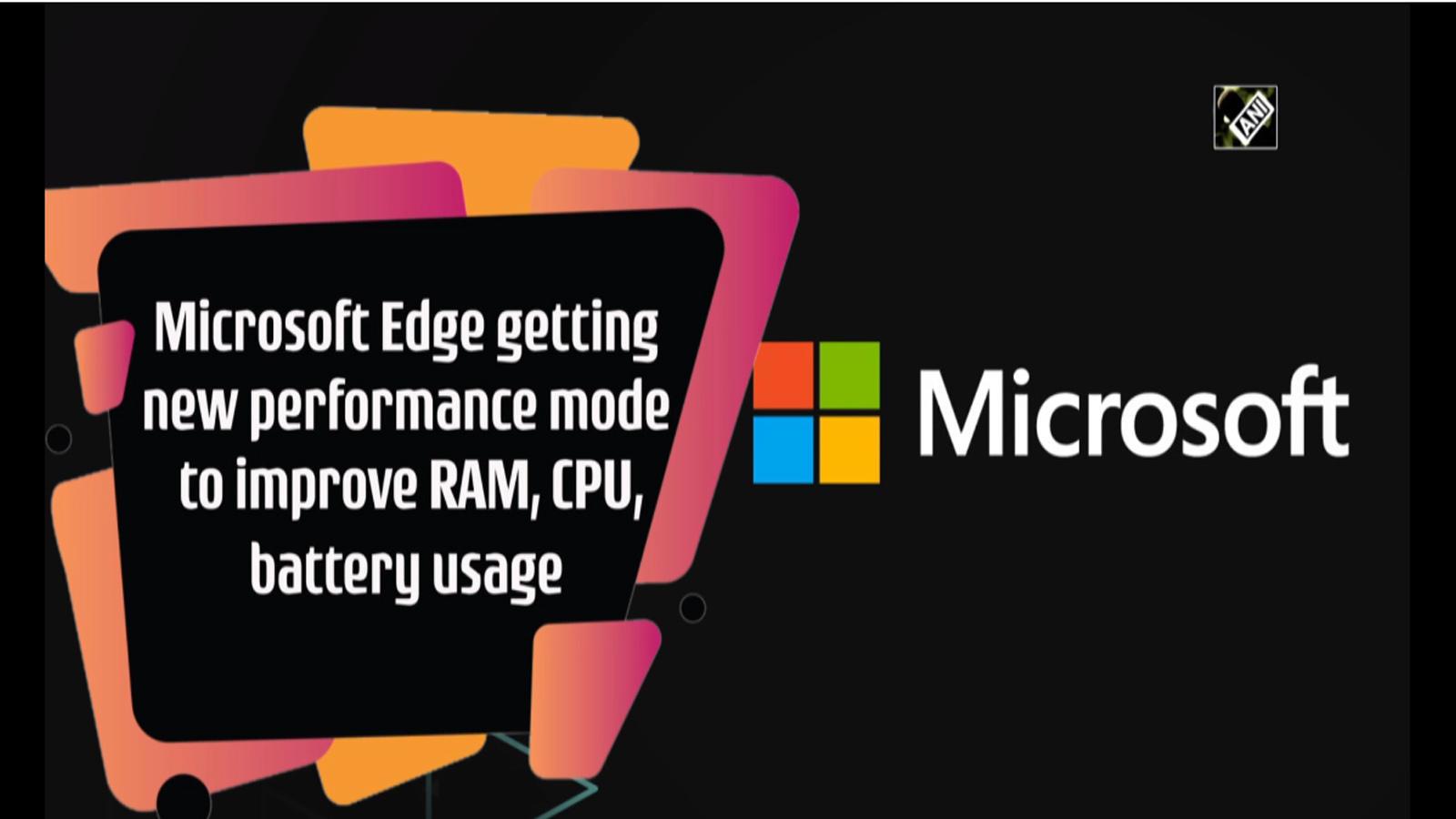 microsoft-edge-getting-new-performance-mode-to-improve-ram-cpu-battery-usage