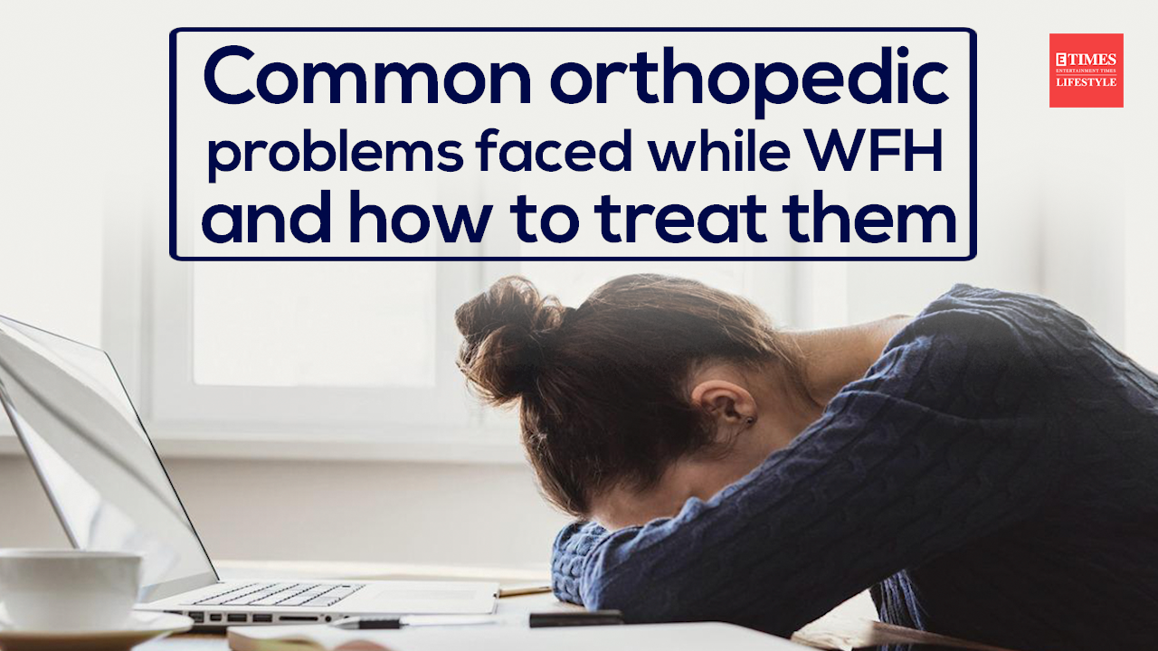 common-orthopedic-problems-faced-while-wfh-and-how-to-treat-them