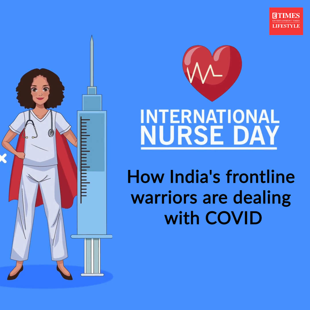 international-nurse-day-how-indias-frontline-warriors-are-dealing-with-covid