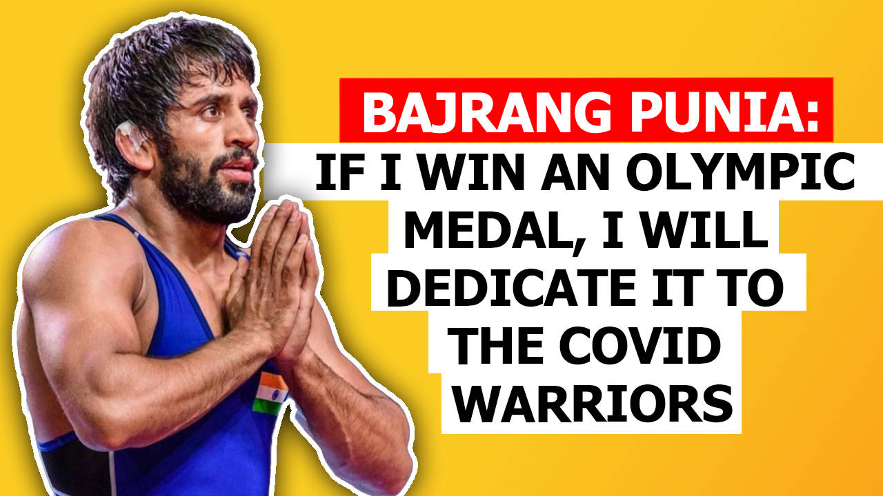 bajrang-punia-if-i-win-an-olympic-medal-i-will-dedicate-it-to-the-covid-warriors