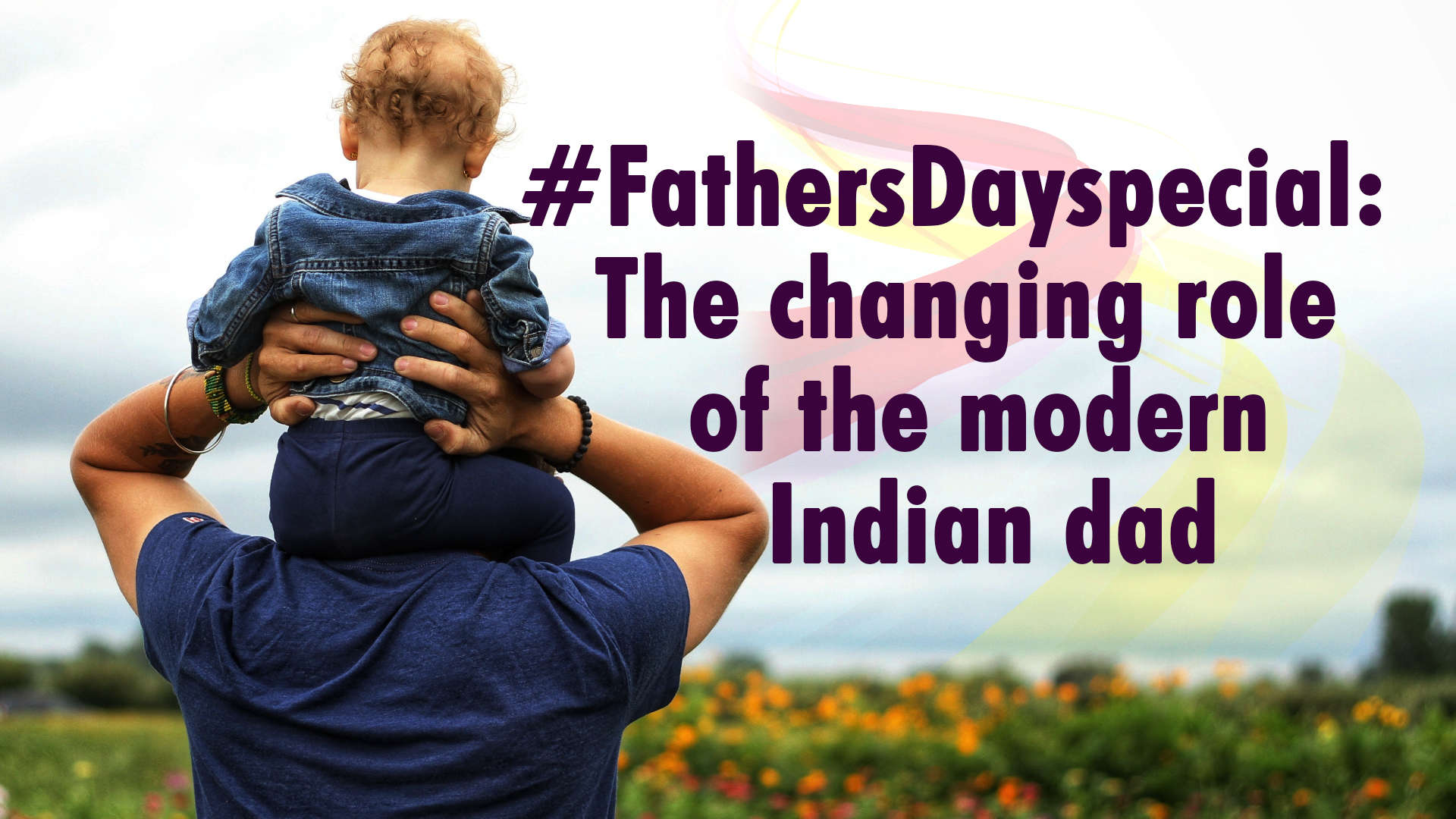the-changing-role-of-the-modern-indian-father
