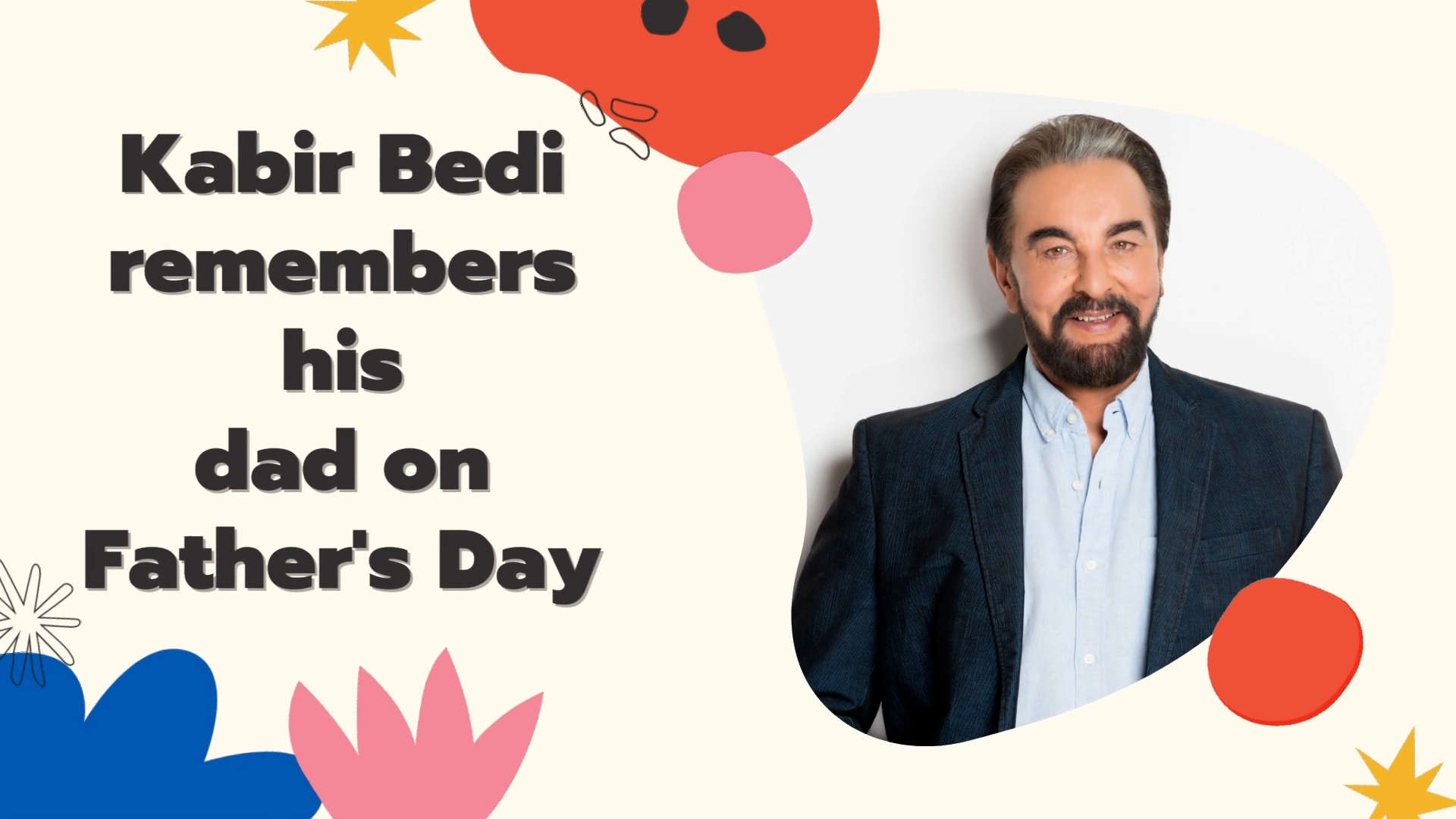kabir-bedi-remembers-his-dad-on-fathers-day