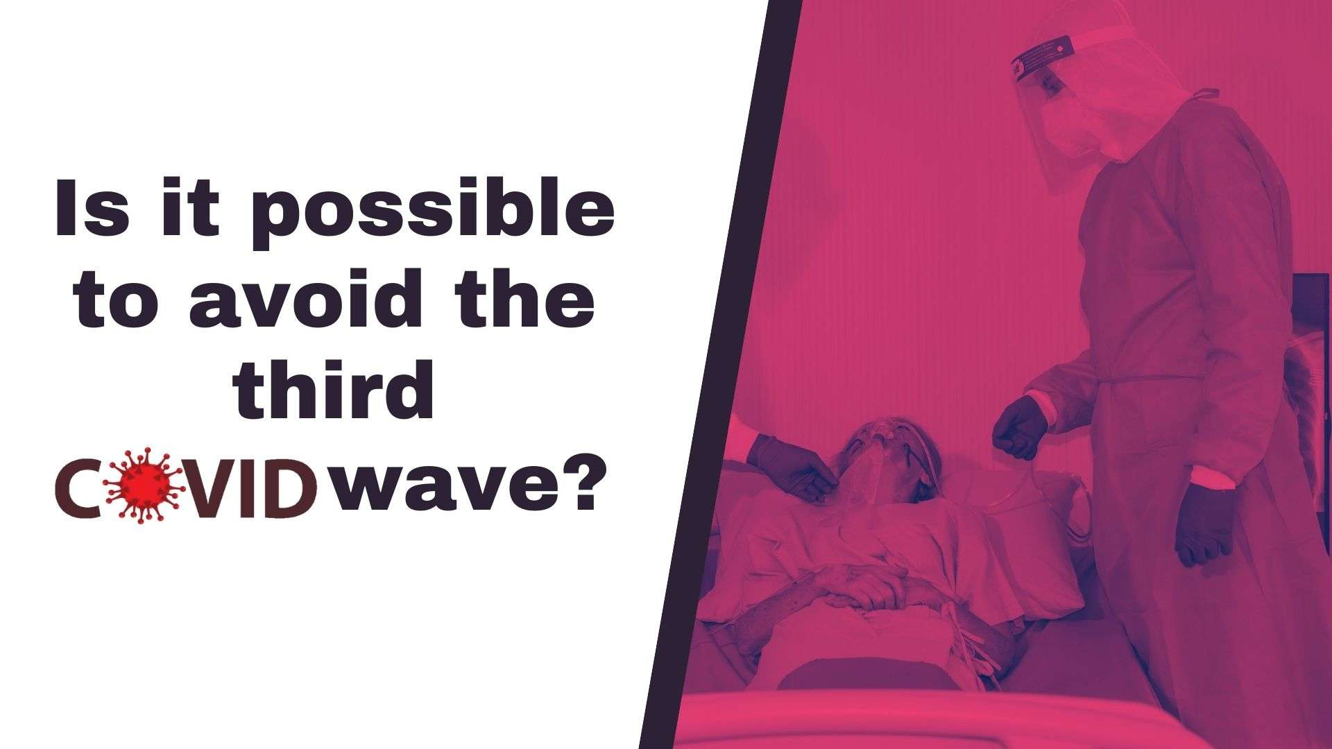 is-it-possible-to-avoid-the-third-covid-wave