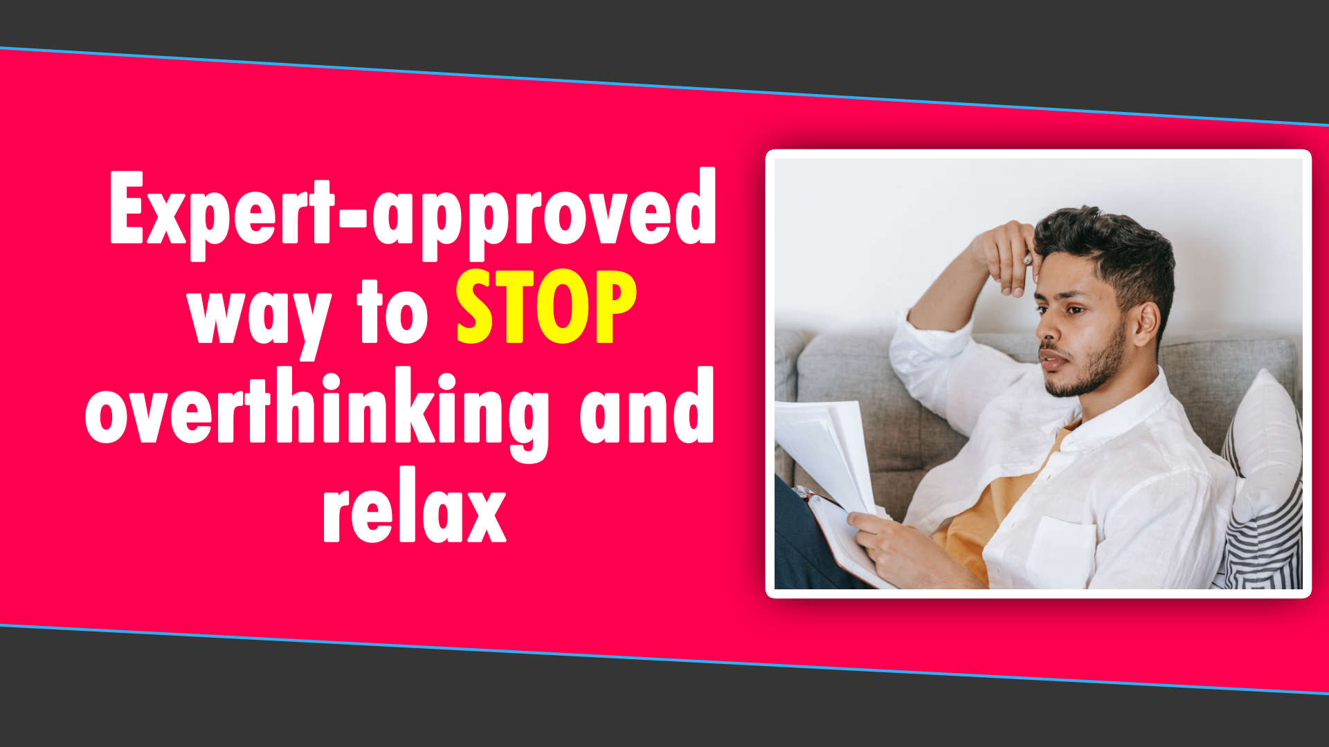 lifelineseries-expert-approved-way-to-stop-overthinking-and-relax