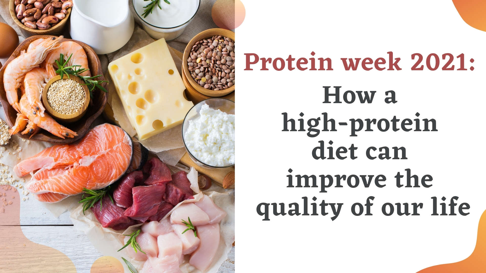 protein-week-2021-how-a-high-protein-diet-can-improve-the-quality-of-our-life