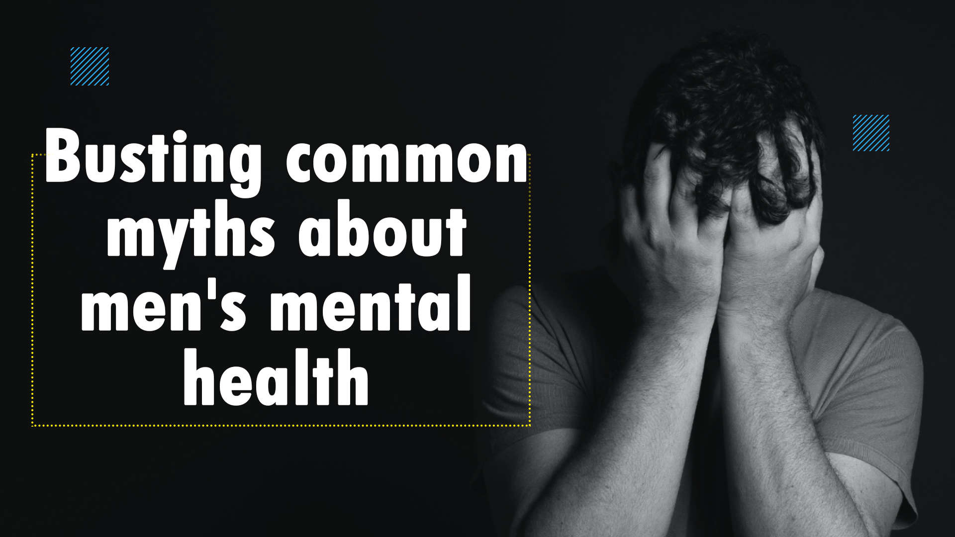 busting-common-myths-about-mens-mental-health