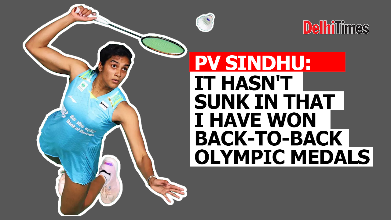 p-v-sindhu-hasnt-sunk-in-that-i-have-won-back-to-back-olympic-medals