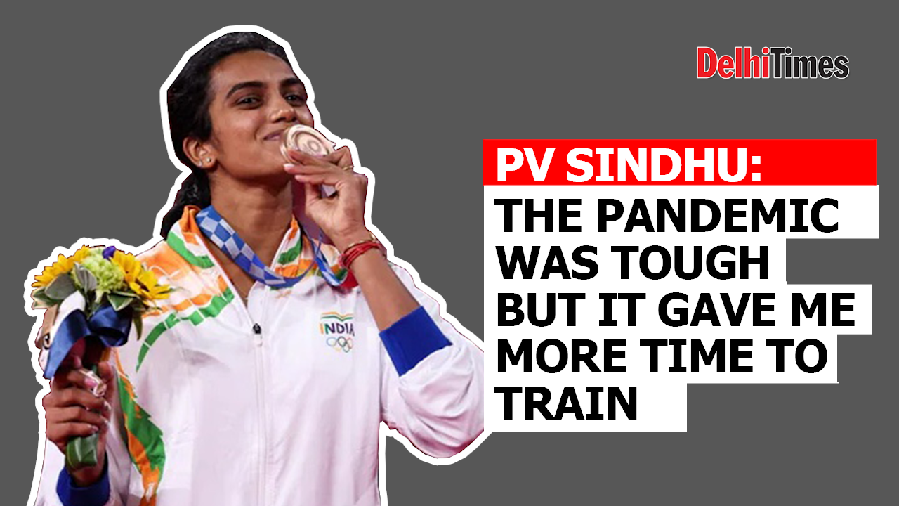 pv-sindhu-pandemic-was-tough-but-it-gave-me-more-time-to-train