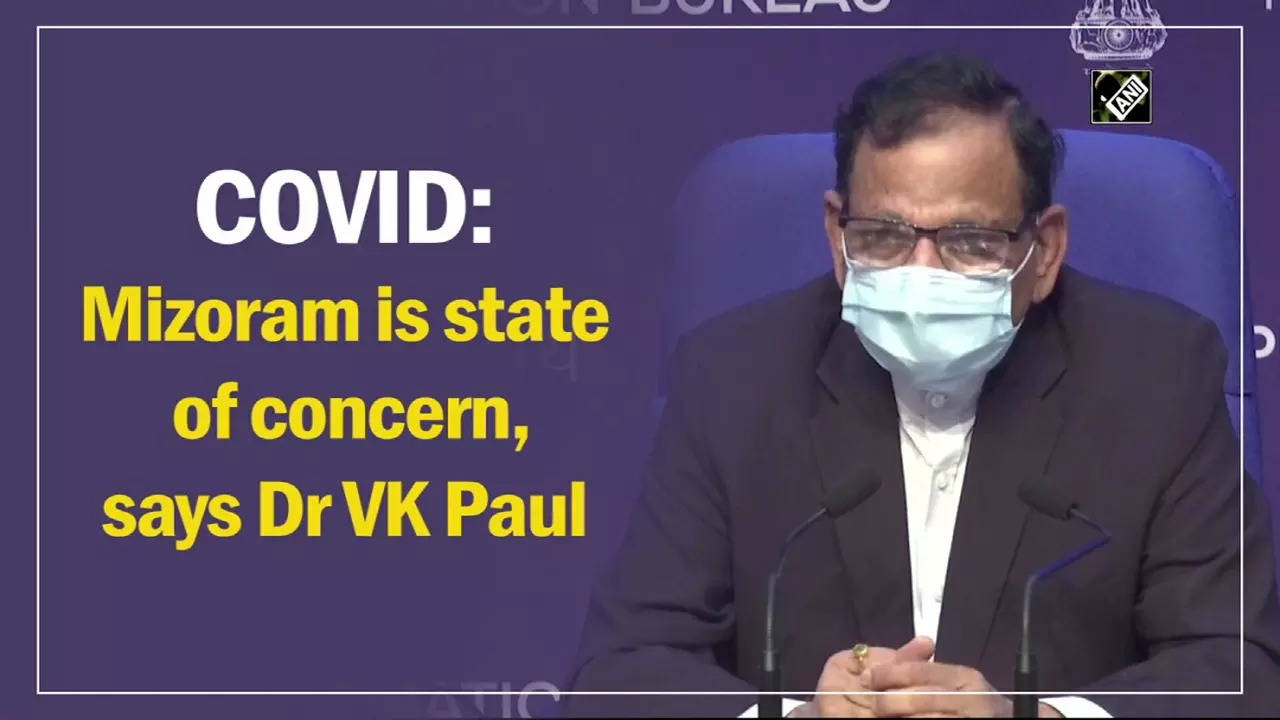 covid-mizoram-is-state-of-concern-says-dr-vk-paul
