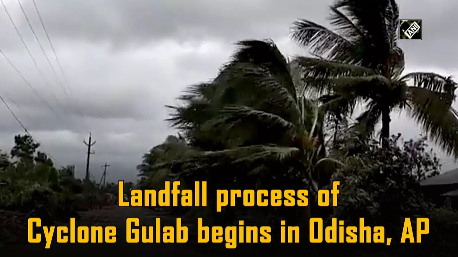 landfall-process-of-cyclone-gulab-begins-in-odisha-ap