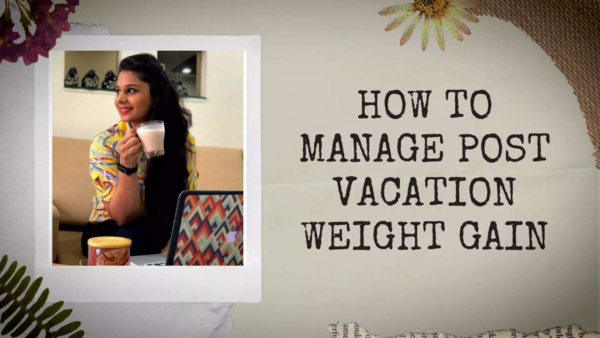 how-to-manage-post-vacation-weight-gain