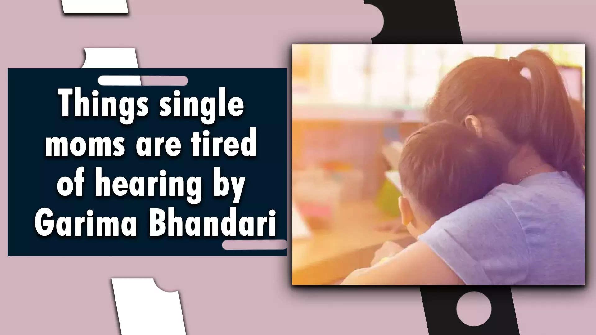 things-single-moms-are-tired-of-hearing-by-garima-bhandari