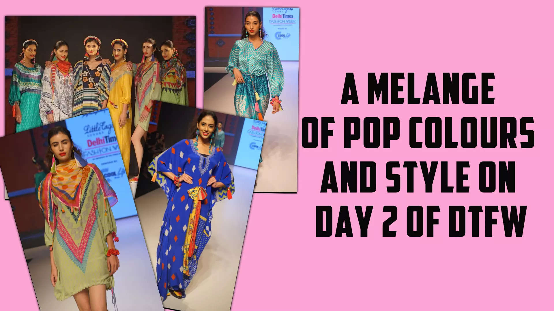 a-melange-of-pop-colors-and-style-at-day-2-of-delhi-times-fashion-week