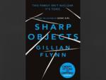 Sharp Objects by Gillain Flynn
