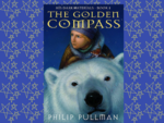 Northern Lights or The Golden Compass (His Dark Materials), Philip Pullman