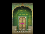 """The Palace of Illusions"" by Chitra Banerjee Divakaruni"
