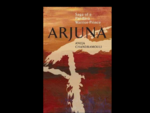 """Arjuna: Saga of a Pandava Warrior-Prince"" by Anuja Chandramouli"