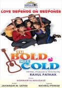 Tu Bold Mee Cold