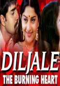 Diljale - The Burning Heart