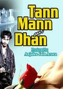 Tann Mann Aur Dhan
