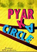 Pyaar Ka Circle