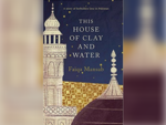 This House of Clay and Water by Faiqa Mansab