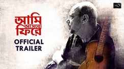 Aami Ashbo Phirey - Official Trailer