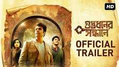 Guptodhoner Sondhane - Official Trailer