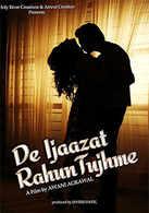De Ijaazat Rahun Tujhme
