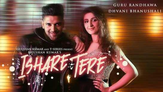 Latest Punjabi Song Ishare Tere Sung By Guru Randhawa & Dhvani Bhanushali