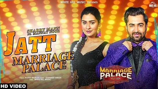 Marriage Palace | Song - Jatt Marriage Palace