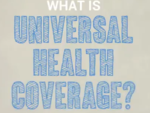 What does Universal Health care mean?