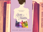 ​ 'Jane of Austin' by Hillary Manton Lodge