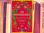 ​ 'Unmarriageable' By Soniah Kamal