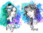Virgo and Pisces