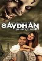 Savdhan : Ek Adbhut Kahaani