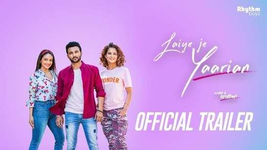 Laiye Je Yaarian  - Official Trailer