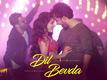 Prassthanam | Song - 'Dil Bevda'
