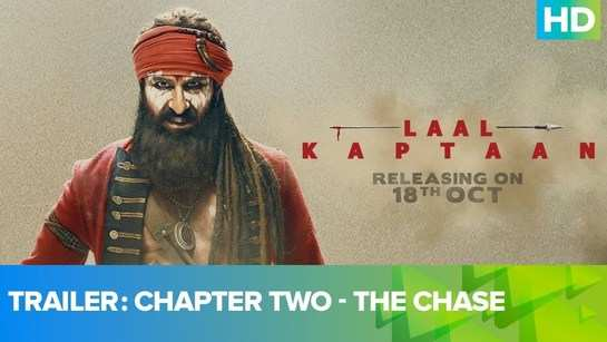 Laal Kaptaan | The Chase - Official Trailer