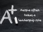 He/she often takes a leadership role