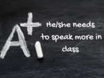 He/she needs to speak more in class