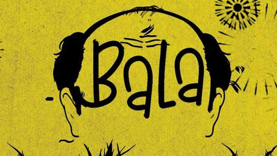 'Bala' is quirky story, relatable for many men: Ayushmann Khurrana