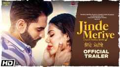 Jinde Meriye - Official Trailer