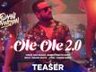 Jawaani Jaaneman   Song Teaser - 'Ole Ole 2.0'