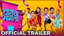 Choricha Mamla - Official Trailer