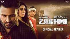 Zakhmi - Official Trailer
