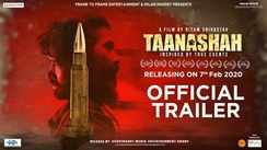 Taanashah - Official Trailer